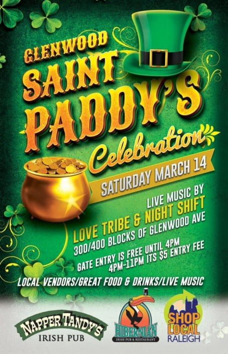 Saint Paddy's Celebration presented by Napper Tandy's, Hibernian Pub and Shop Local Raleigh.