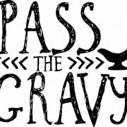 pass the gravy