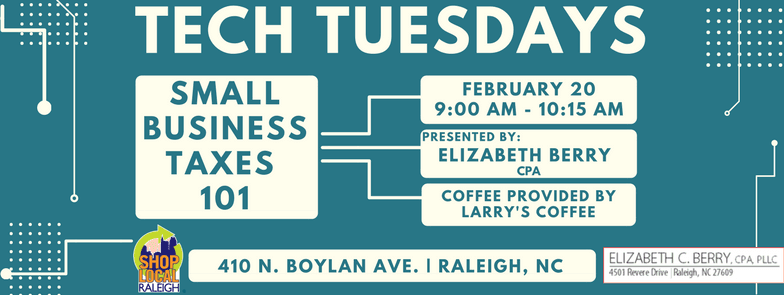 Tech Tues - Feb. 20th - Small Bus. Taxes