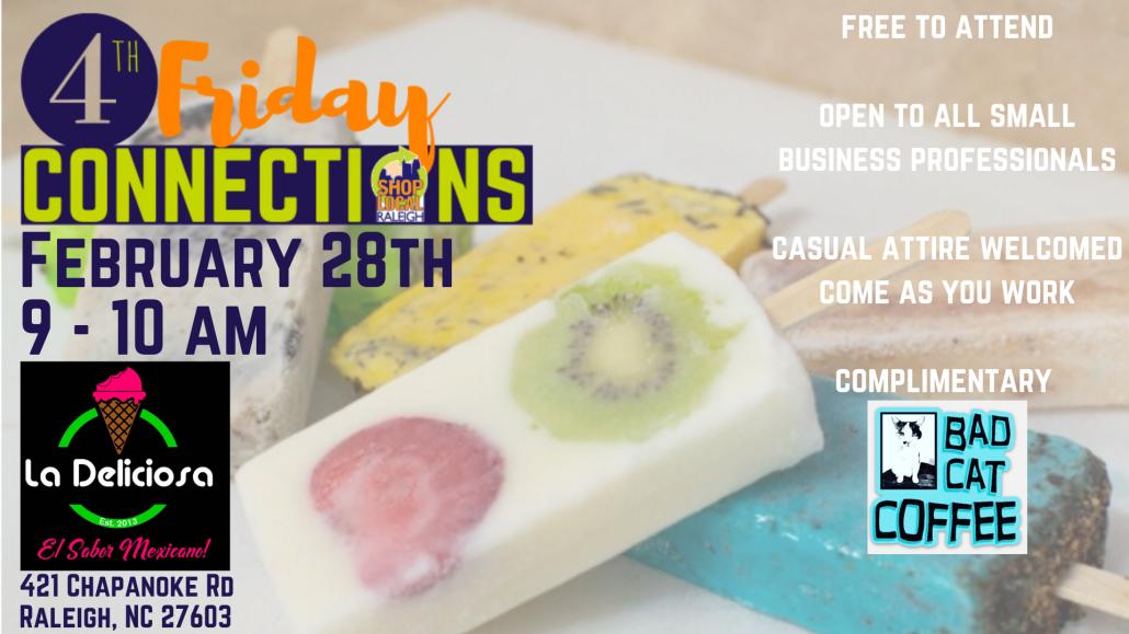 4th Friday Connections at La Deliciosa