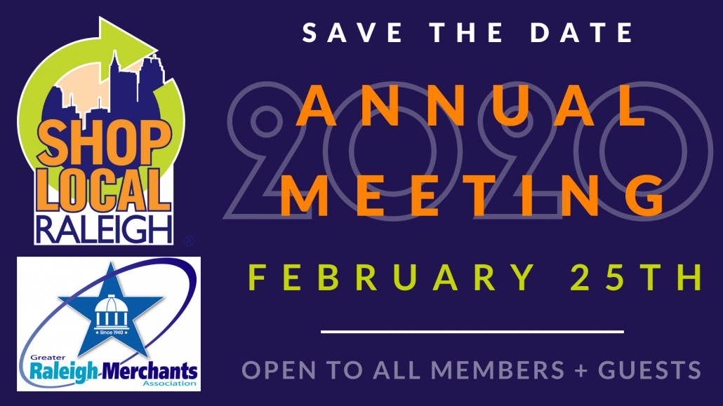 Shop Local Raleigh & Greater Raleigh Merchants Association Annual Meeting - Save the Date