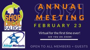 2021 Shop Local Raleigh Greater Raleigh Merchants Association Annual Meeting