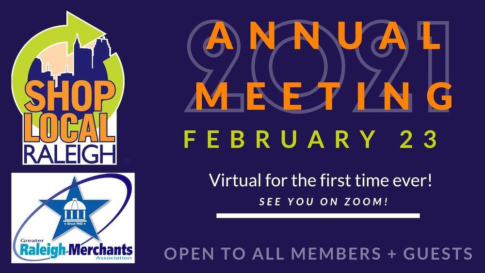 2021 Shop Local Raleigh Greater Raleigh Merchants Association Annual Meeting